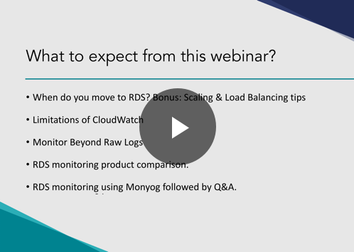Webinar - Monitoring Amazon RDS: Beyond Raw Logs