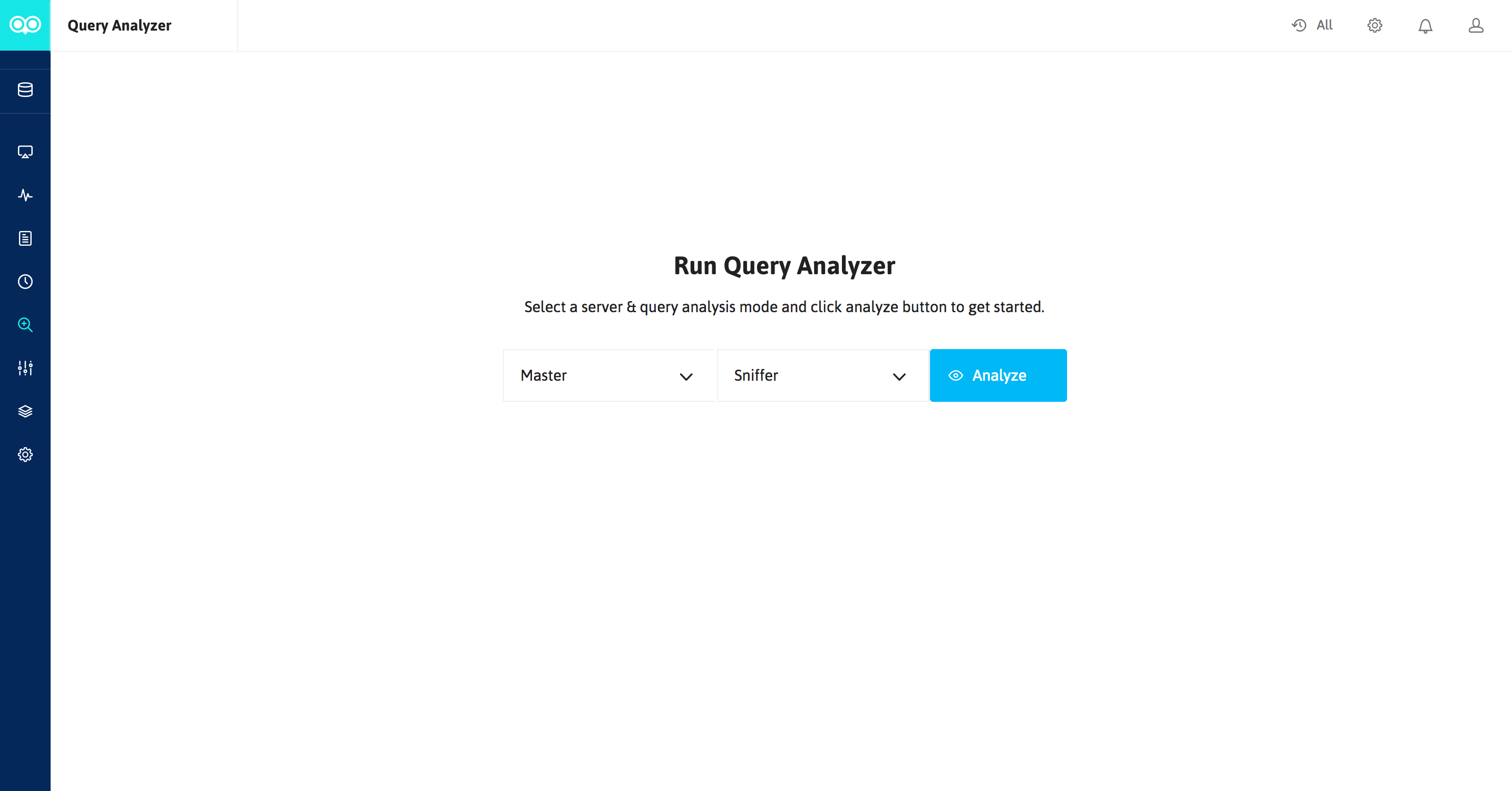 Query Analyzer & Sniffer | Analyze